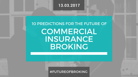 10 Predictions for the Future of Commercial Insurance Broking