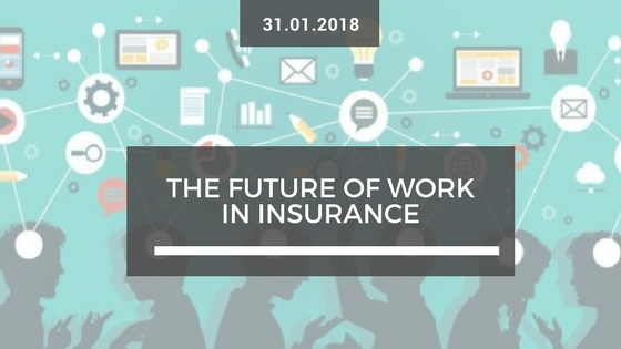 The Future of Work in Insurance