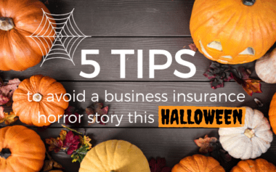 5 tips to avoid a business insurance horror story this Halloween
