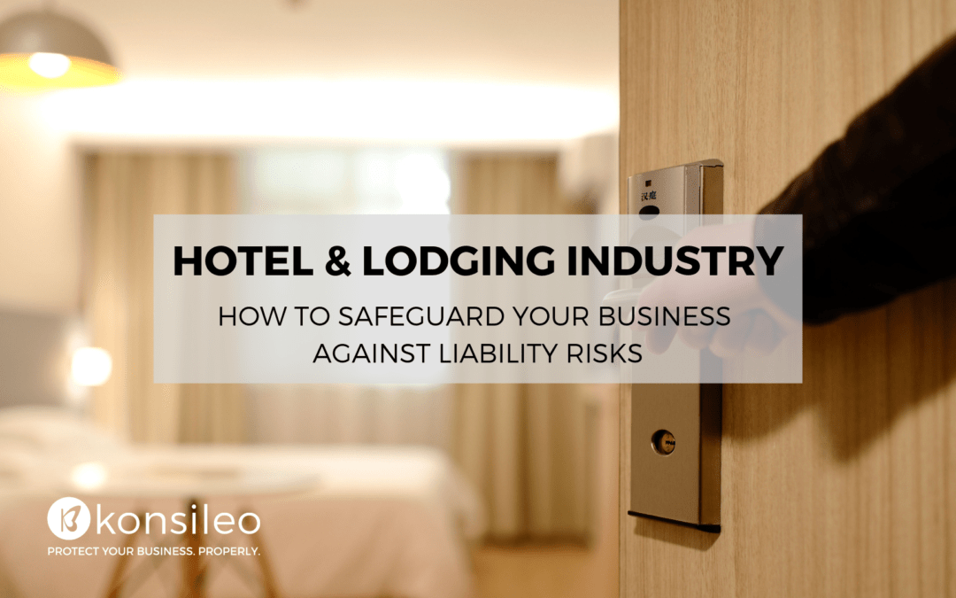 Hotel and lodging industry: how to safeguard your business against liability risks